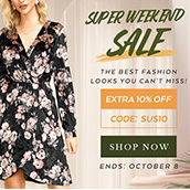 SUPER WEEKEND SALE! EXTRA 10% OFF!