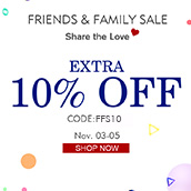 FRIENDS & FAMILY SALE! EXTRA 10% OFF!