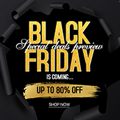 Black Friday is coming…Special Deals available now!