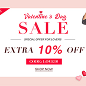 Valentine's day! Special offer: EXTRA 10% OFF!